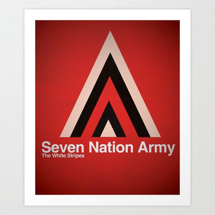 Seven Nation Army Art Print