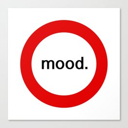 mood. Canvas Print