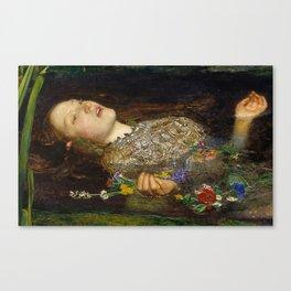 OPHELIA - JOHN EVERETT MILLAIS Canvas Print