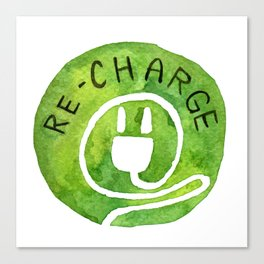 Recharge Your life Canvas Print