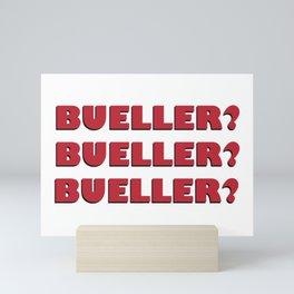 Bueller? Bueller? Bueller? 80s Movie Style Logo, Original Mini Art Print