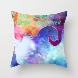 """""""We Are All Stronger Together"""" Allura Piece Throw Pillow"""