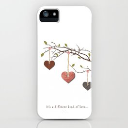 It's a different kind of love... iPhone Case