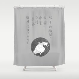 #63 Let go with peace Shower Curtain