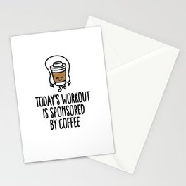 Today's workout is sponsored by coffee Stationery Cards