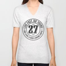 Live fast die young Unisex V-Neck