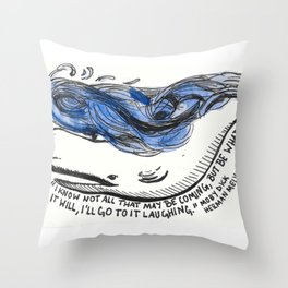 Go To It Laughing Throw Pillow