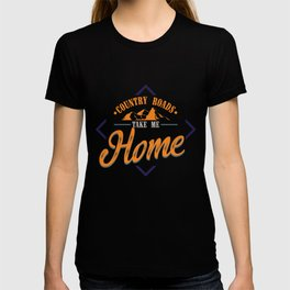 Country Road Take Me Home | Best Songs Hits print Tee Gift T-shirt