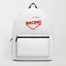 If You Don't Like Racing Race Cars Street Racing Hot Rod Racer Gifts Backpack