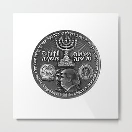 Trump Israel 70th Anniversary Temple Coin Art (Front Side) Metal Print