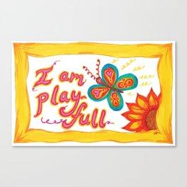 I AM PLAYFUL Canvas Print