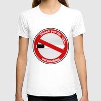 smoking T-shirts featuring No Smoking by mailboxdisco
