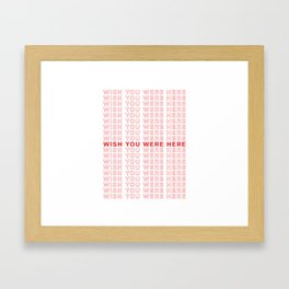 Wish You Were Here take-out inspired print Framed Art Print