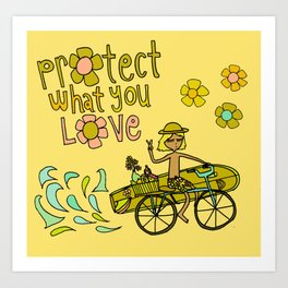 protect what you love Art Print
