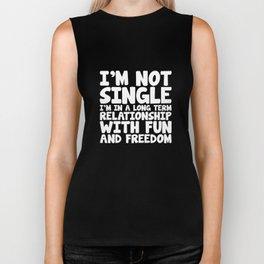Not Single Long Term Relationship with Freedom T-Shirt Biker Tank