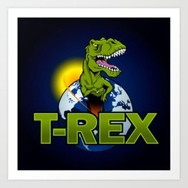 T Rex Dinosaur in the planet Art Print