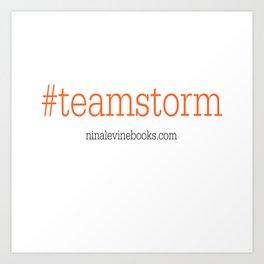 #teamstorm Art Print