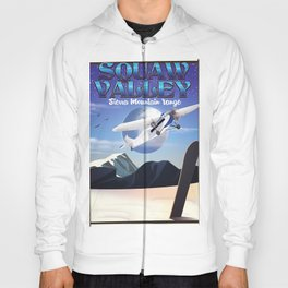 squaw valley USA Travel poster Hoody