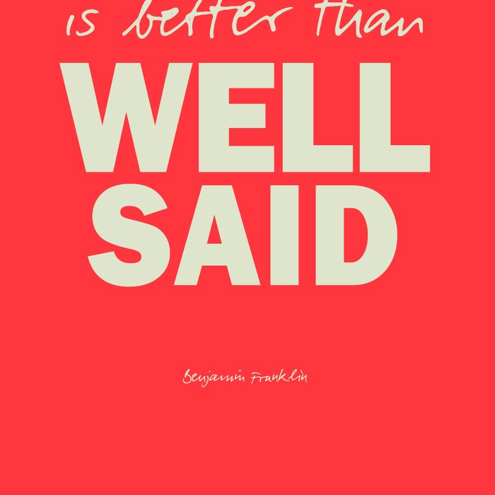 Well done is better than well said, inspirational Benjamin Franklin quote for motivation, work hard Leggings