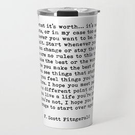 Life quote, For what it's worth, F. Scott Fitzgerald Quote Travel Mug