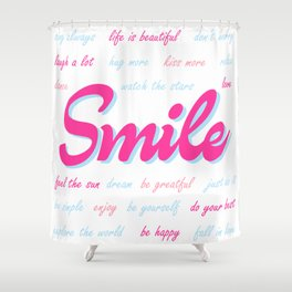 Smile, with positive quotes (light blue and pink version), motivational poster Shower Curtain