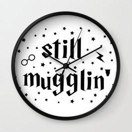 Still Mugglin' Wall Clock