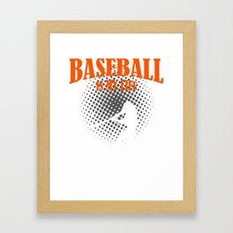 Baseball Is My Life Framed Art Print