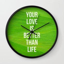 Love is Better - Psalm 63:3 Wall Clock