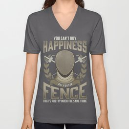Fencing Can't Buy Happiness But You Can Fence Same Thing Fencer Unisex V-Neck