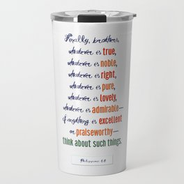 Think About Such Things . . . Travel Mug
