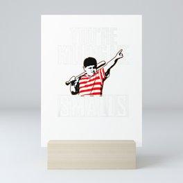 Your Killing Me Smalls Softball Shirt For You're Father/Son Mini Art Print