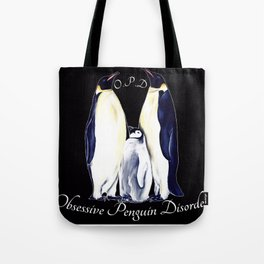 Obsessive Penguin Disorder 1 Tote Bag