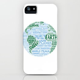 Protect Earth Word Bubble iPhone Case