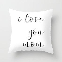I love you mom & dad Throw Pillow