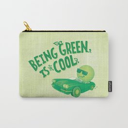 Being Green is Cool Carry-All Pouch