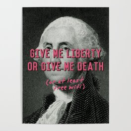 Liberty or Wifi Poster