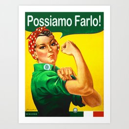 Italian Rosie The Riveter Woman Women Empowerment Women's Rights Italian American Art Print