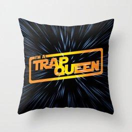 I Am A Trap Queen Throw Pillow