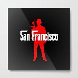 San Francisco mafia Metal Print