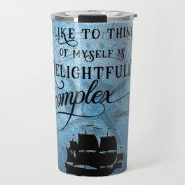 Delightfully complex quote - Nikolai Lantsov - Leigh Bardugo Travel Mug
