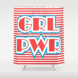 GRL PWR, Girl Power (red version) Shower Curtain