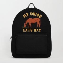 My Squad Eats Hay | Horses Horseback Riding Backpack