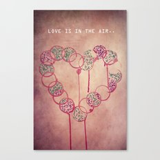 Love is in the air.. Canvas Print