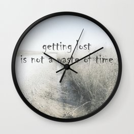 Quote Getting Lost On Country Road Wall Clock