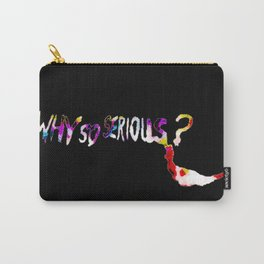 Why So Serious? Carry-All Pouch