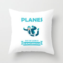 I Jump Out Of Planes Skydiving Parachuting Extreme Sports Adventure Gifts Throw Pillow