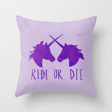 Ride or Die x Unicorns x Purple Throw Pillow