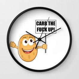 Carb The Fuck UP! Funny Potato - Sports Diet Bulk Illustration Wall Clock