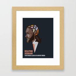 YOU WERE ALWAYS ON MY MIND//KEATON HENSON Framed Art Print