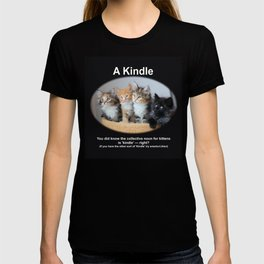 A Kindle of Kittens T-shirt